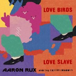 LOVE BIRDS / LOVE SLAVE