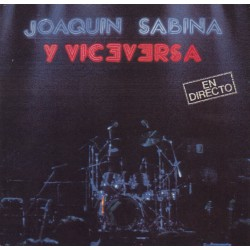 JOAQUÍN SABINA Y VICEVERSA