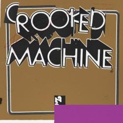CROOKED MACHINE