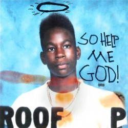 SO HELP ME GOD!